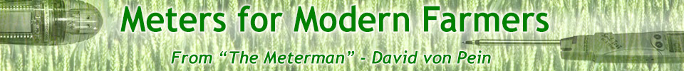 Meters for Modern Farmers from The Meter Man - David von Pein